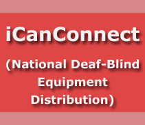 iCanConnect: National Deaf-Blind Equipment Distribution
